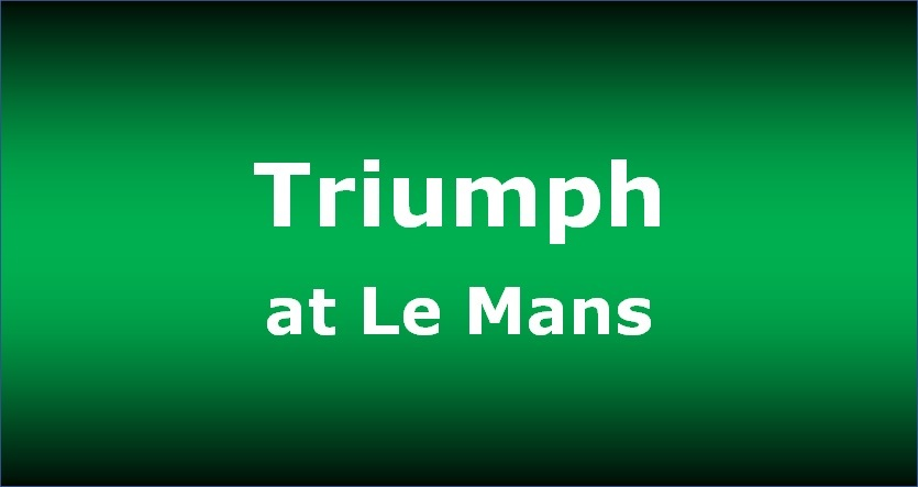 2018 Triumph at Le Mans